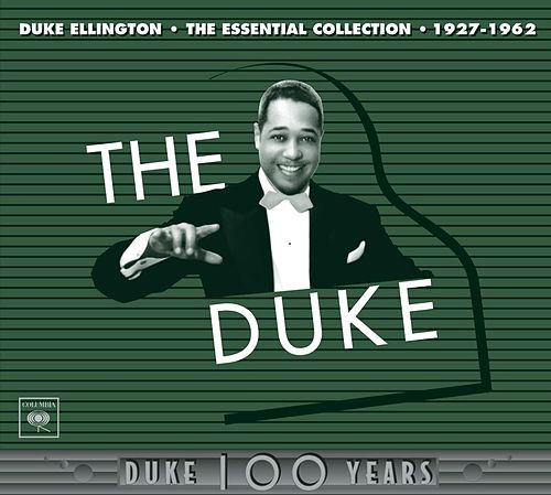 The Duke: The Essential Collection (1927-1962) by Duke Ellington