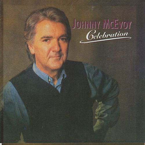 Celebration by Johnny McEvoy