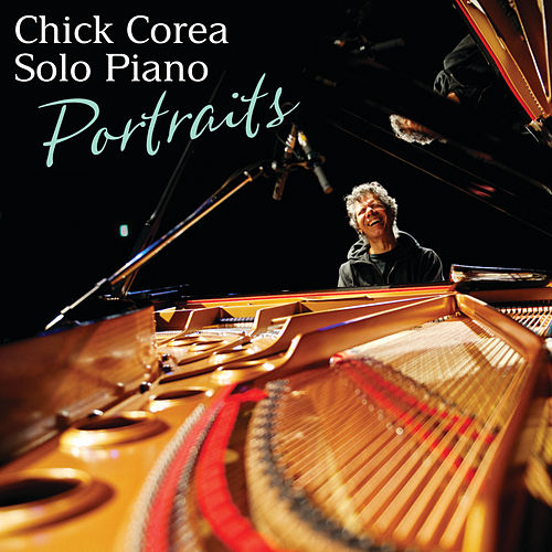 Solo Piano: Portraits by Chick Corea