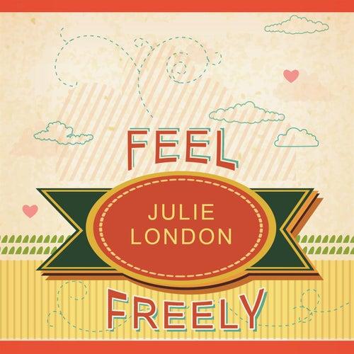 Feel Freely by Julie London
