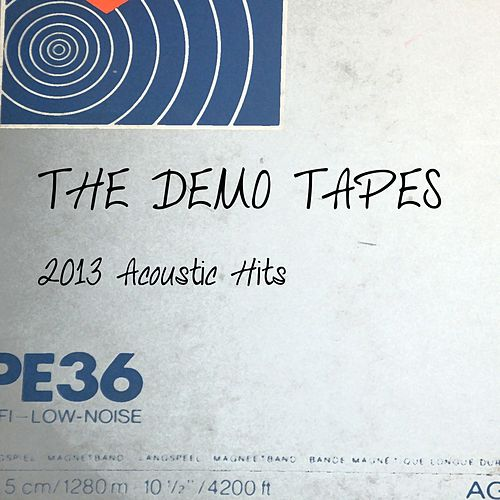 2013 Acoustic Hits de The Demo Tapes