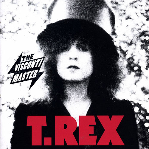 The Slider (The Visconti Master) de T.Rex