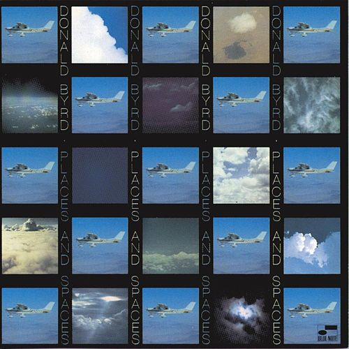 Places And Spaces by Donald Byrd