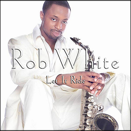 Let It Ride by Rob White