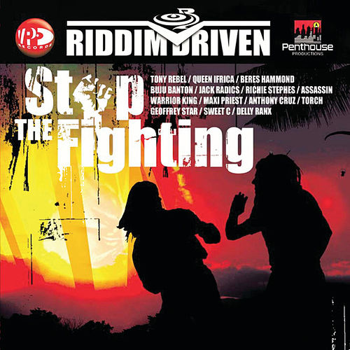 Riddim Driven: Stop The Fighting by Various Artists