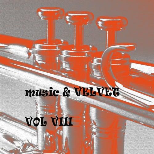 Music & Velvet  Vol. VIII de Various Artists