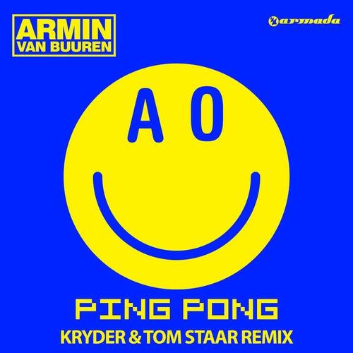 Ping Pong (Kryder & Tom Staar Remix) de Armin Van Buuren