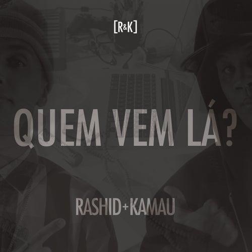 Quem Vem Lá von Kamau & Rashid