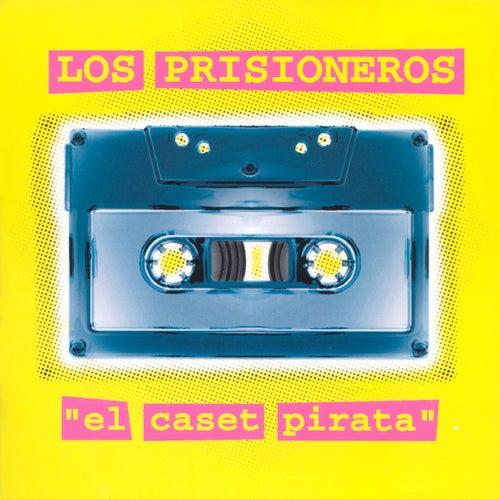 El Caset Pirata by Los Prisioneros
