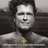 Más + Corazón Profundo de Carlos Vives