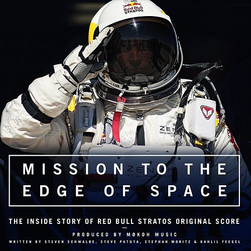 Mission to the edge of space - The inside story of Red Bull Stratos - Original Score von Various Artists