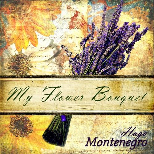 My Flower Bouquet by Hugo Montenegro