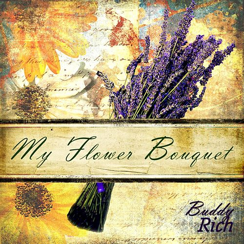 My Flower Bouquet by Buddy Rich