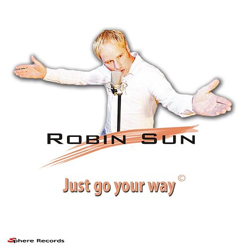 Just go your way de Robin Sun