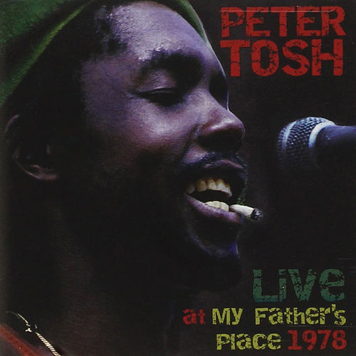 Live at My Fathers Place 1978 de Peter Tosh