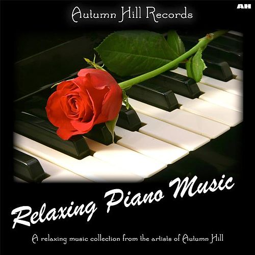 Relaxing Piano Music by Relaxing Piano Music