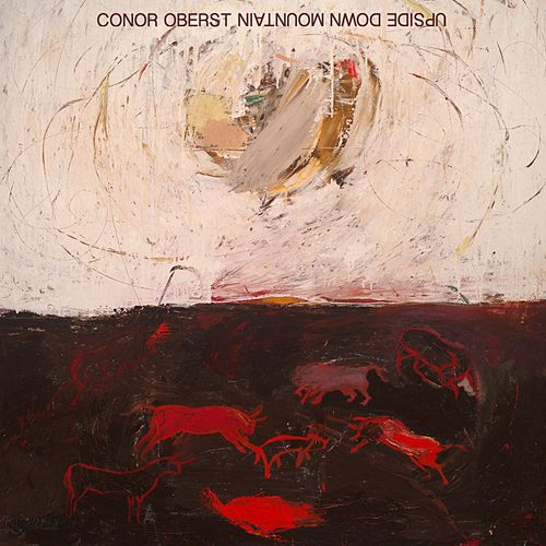Upside Down Mountain by Conor Oberst