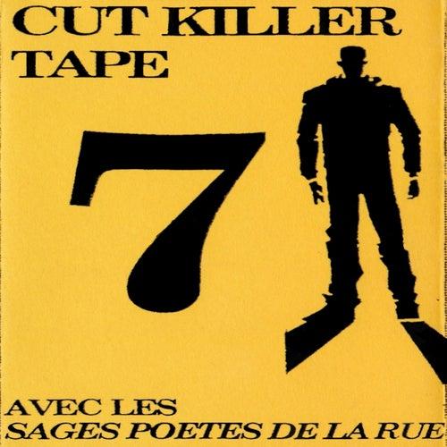 Cut Killer Tape 7 (Les sages poetes de la rue) by Various Artists