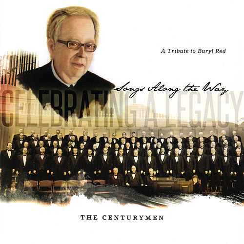 Celebrating a Legacy: Songs Along the Way by The CenturyMen