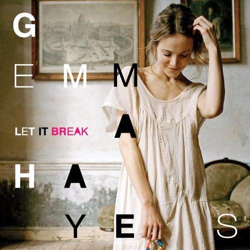 Let It Break de Gemma Hayes