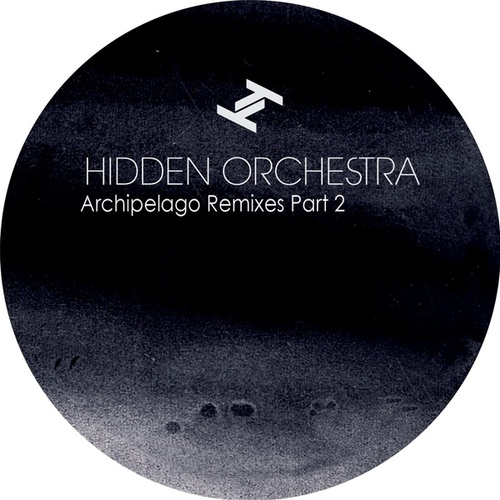 Archipelago Remixes, Pt. 2 by Hidden Orchestra