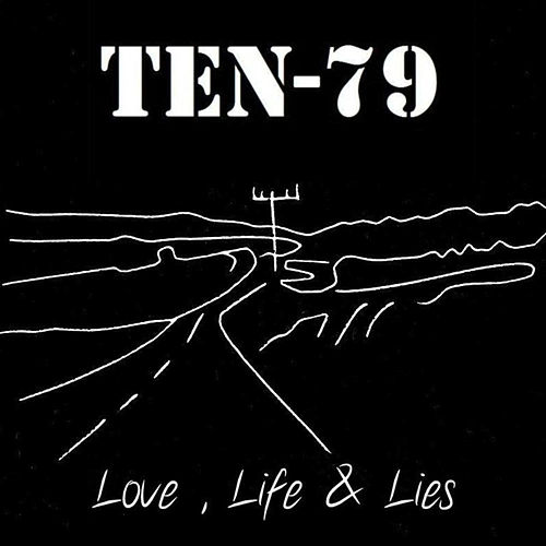 Love, Life & Lies by Ten-79