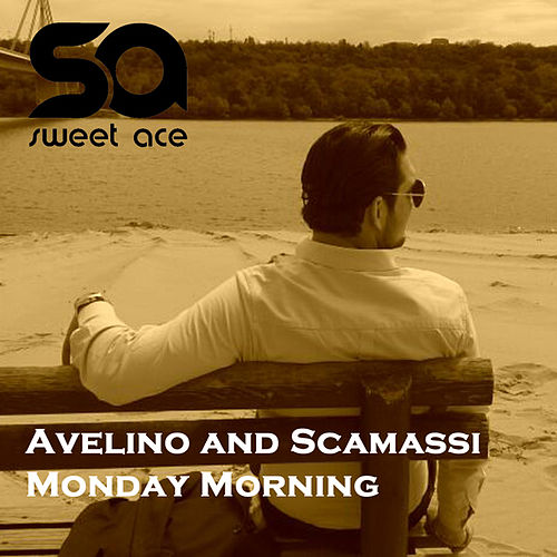 Monday Morning de Avelino