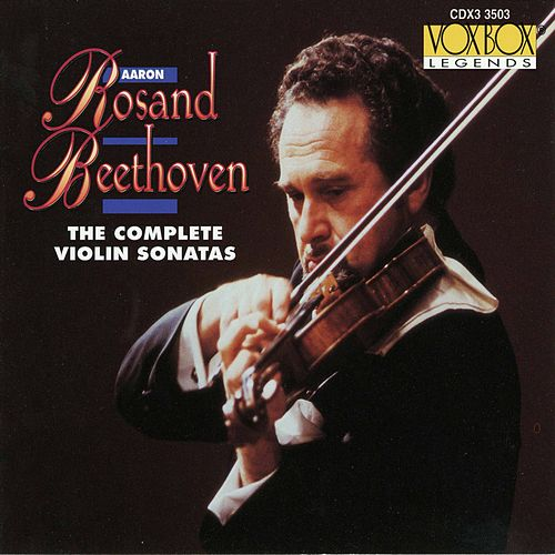 Aaron Rosand Plays Beethoven - The Complete Violin Sonatas de Aaron Rosand