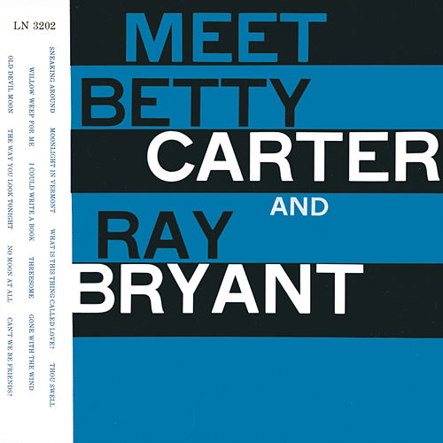 Meet Betty Carter And Ray Bryant von Betty Carter