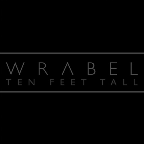 Ten Feet Tall de Wrabel
