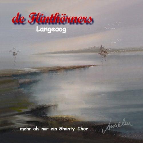 Langeoog (...mehr als nur ein Shanty-Chor) von De Flinthörners