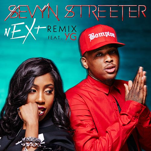 nEXt (Remix feat. YG) di Sevyn Streeter