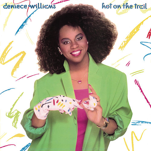 Hot on the Trail (Bonus Track Version) de Deniece Williams