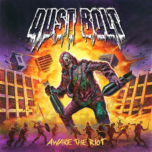 Awake The Riot von Dust Bolt