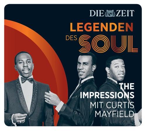 Legenden des Soul - Curtis Mayfield & The Impressions von Curtis Mayfield