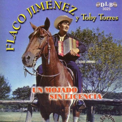 Un Mojado Sin Licencia von Flaco Jimenez