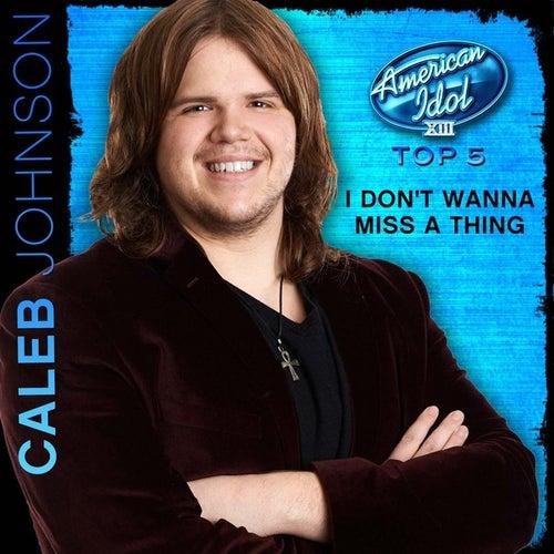 I Don't Wanna Miss a Thing (American Idol Performance) de Caleb Johnson