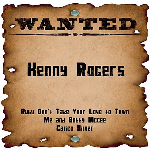 Wanted: Kenny Rogers von Kenny Rogers