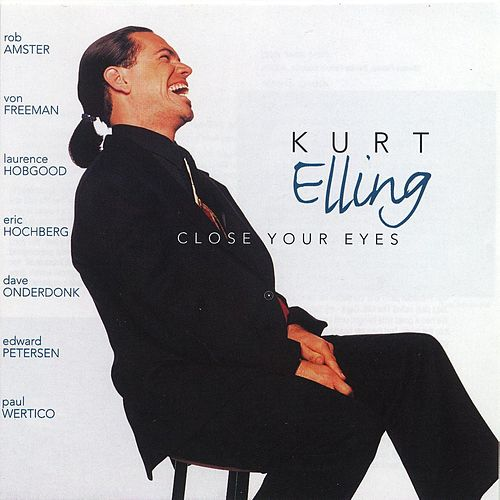 Close Your Eyes de Kurt Elling