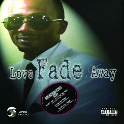 Love Fade Away von Chyna