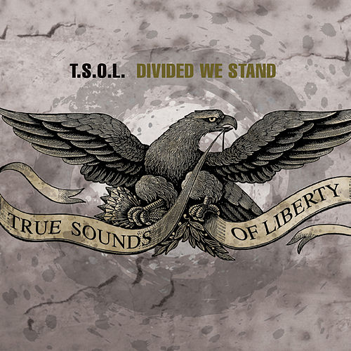 Divided We Stand de T.S.O.L.