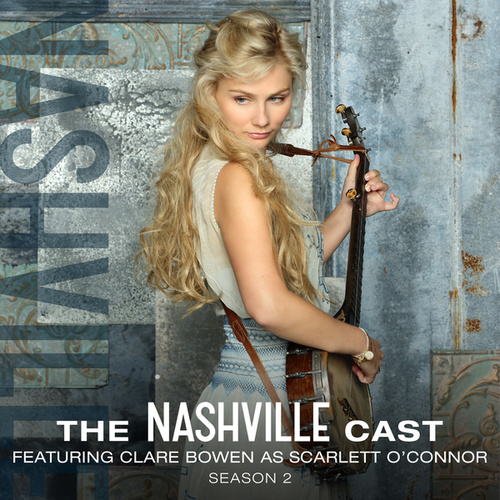 Clare Bowen As Scarlett O'Connor, Season 2 von Nashville Cast