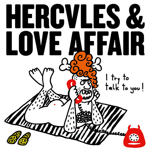 I Try To Talk To You by Hercules And Love Affair