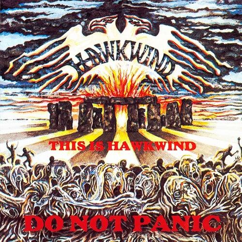 This Is Hawkwind Do Not Panic de Hawkwind
