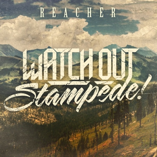 Reacher by Watch Out Stampede