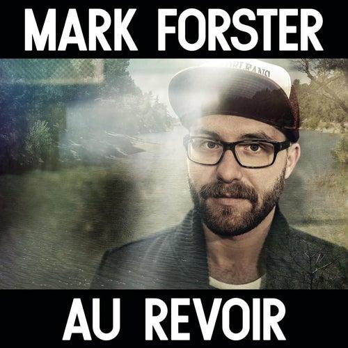 Au Revoir von Mark Forster
