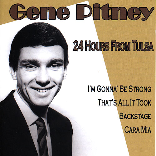 24 Hours From Tulsa fra Gene Pitney