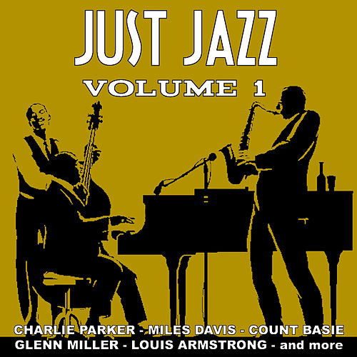 Just Jazz  - Volume One by Various Artists