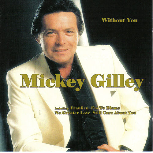 Without You by Mickey Gilley