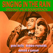 Singing In The Rain - Original Film Soundtrack by Various Artists